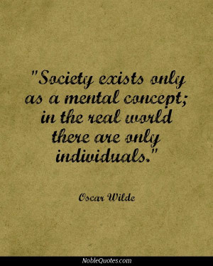 Society Quotes   http://noblequotes.com/