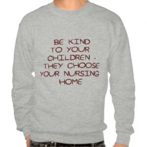 nursing_home_funny_sayings_on_shirts_humor ...