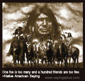 Native American Proverbs and American Indian Sayings: