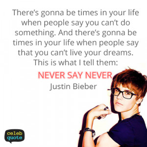 never say never quotes justin bieber