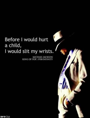 Popular Celebrity Quote by Michael Jackson~ Before i Whould hurt a ...
