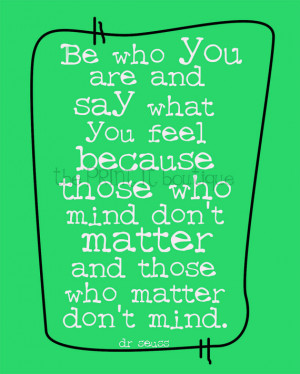 Dr seuss...Be who you are...Printable
