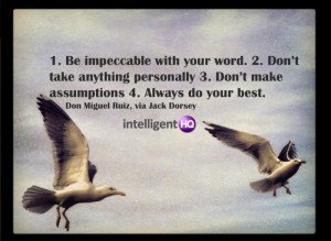 Dont take anything personally – Don Miguel Ruiz
