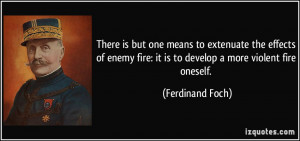 More Ferdinand Foch Quotes