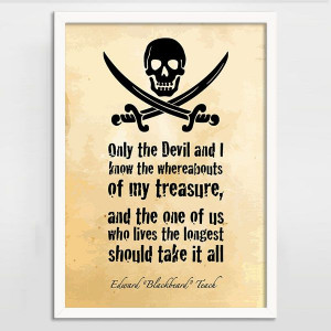 Treasure by Blackbeard Alternative Pirate Quote Print - Black Sails
