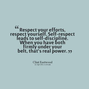Self Respect Quotes Quotes picture: respect your