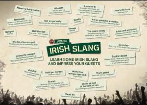 mere till I tell ye' – or how to get along in Dublin