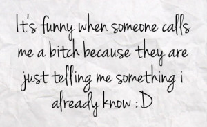 Funny Bitchy Quotes Just...