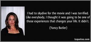 Yancy Butler Quote