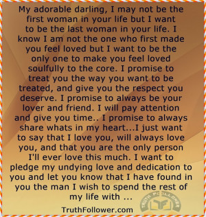 My adorable darling, I may not be the first woman in your life but I ...