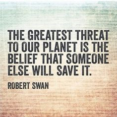 quotes sustain sustainable environment sustainable living quote