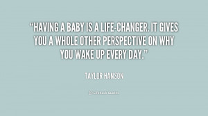 quote-Taylor-Hanson-having-a-baby-is-a-life-changer-it-236554.png