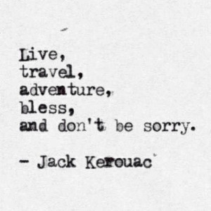 Don't be sorry..