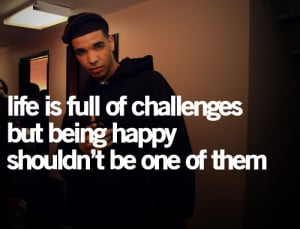 drake, happy, life, quote