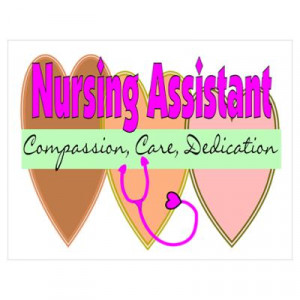CafePress > Wall Art > Posters > Nursing Assistant Poster