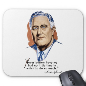 president_franklin_roosevelt_and_quote_wwii_mousepad ...