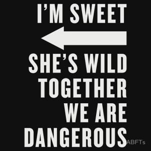 ... Wild Together We Are Dangerous Best Friends Shirts White Ink - Bff
