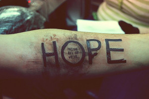 hope, inspiration, quote, tattoo, text, words