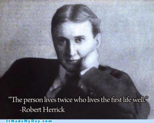 Inspirational quote from Robert Herrick.