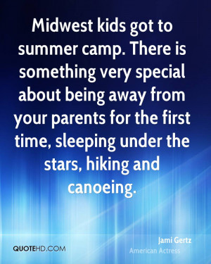 Midwest kids got to summer camp. There is something very special about ...