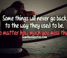 ... miss-old-times-missing-someone-quote-relationship-quotes-sumnanquotes
