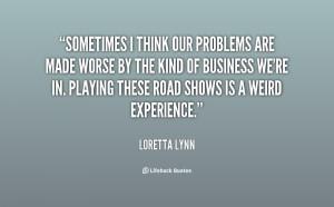 Loretta Lynn Quote