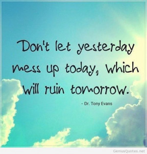 Yesterday and tomorrow quote HD wallpaper free