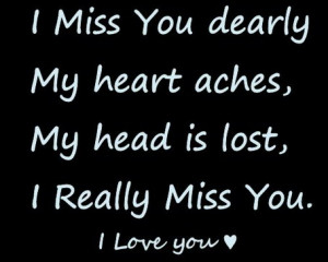 did i miss something my heart i miss you miss you dearly
