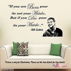 Bill-Gates-IF-BORN-POOR-Motivational-Inspiring-Vinyl-Wall-Quote-Decal ...