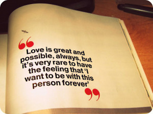 ... Feeling That 'I Want To Be With This Person Forever' ~ Love Quote