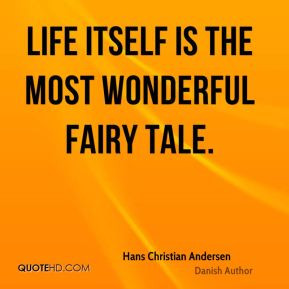 Hans Christian Andersen Quotes