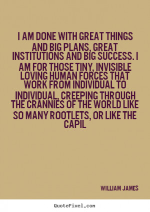 great things and big plans, great institutions and big success. I am ...
