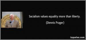 More Dennis Prager Quotes