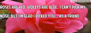 roses are red quote Profile Facebook Covers