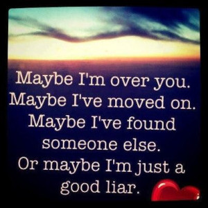 Maybe i have found someone else picture quotes and sayings