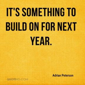 adrian-peterson-quote-its-something-to-build-on-for-next-year.jpg