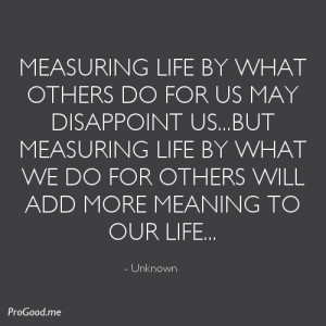 Measuring Life with a servants heart