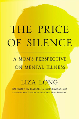 Liza Long writes about her son's mental illness in