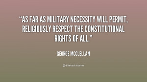As far as military necessity will permit, religiously respect the ...