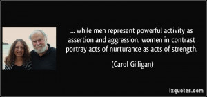 while men represent powerful activity as assertion and aggression ...
