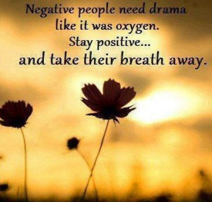 drama queen quot | drama queen quotes | Negative people need drama via ...