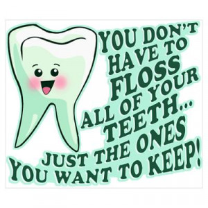 CafePress > Wall Art > Posters > Funny Dentist Quote Poster