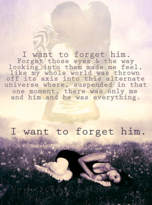 Forget Him by a-lanna