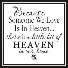 """... Heaven.. There's A Little Bit Of Heaven In Our Home""""~ Missing You"""