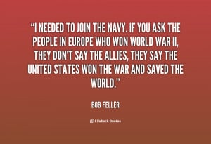 quote-Bob-Feller-i-needed-to-join-the-navy-if-128749_2.png