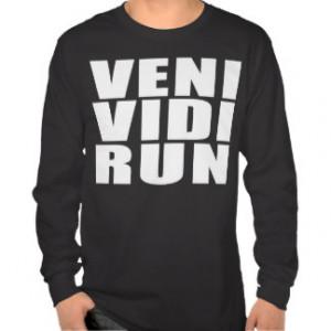 Running Funny Quotes T-shirts & Shirts