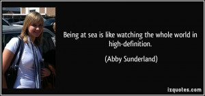 quote-being-at-sea-is-like-watching-the-whole-world-in-high-definition ...