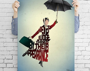 Mary Poppins film quote art print - 'Never Judge Things' typography ...