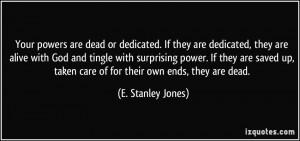 More E. Stanley Jones Quotes