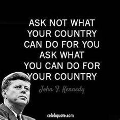 JFK Quote - This message has gotten so lost in the last 5 decades. So ...